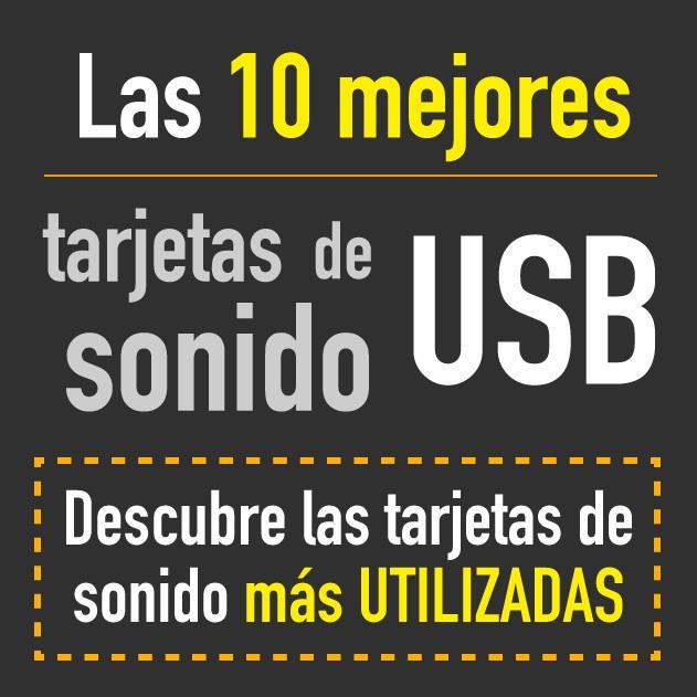 Las 10 mejores tarjetas de sonido USB
