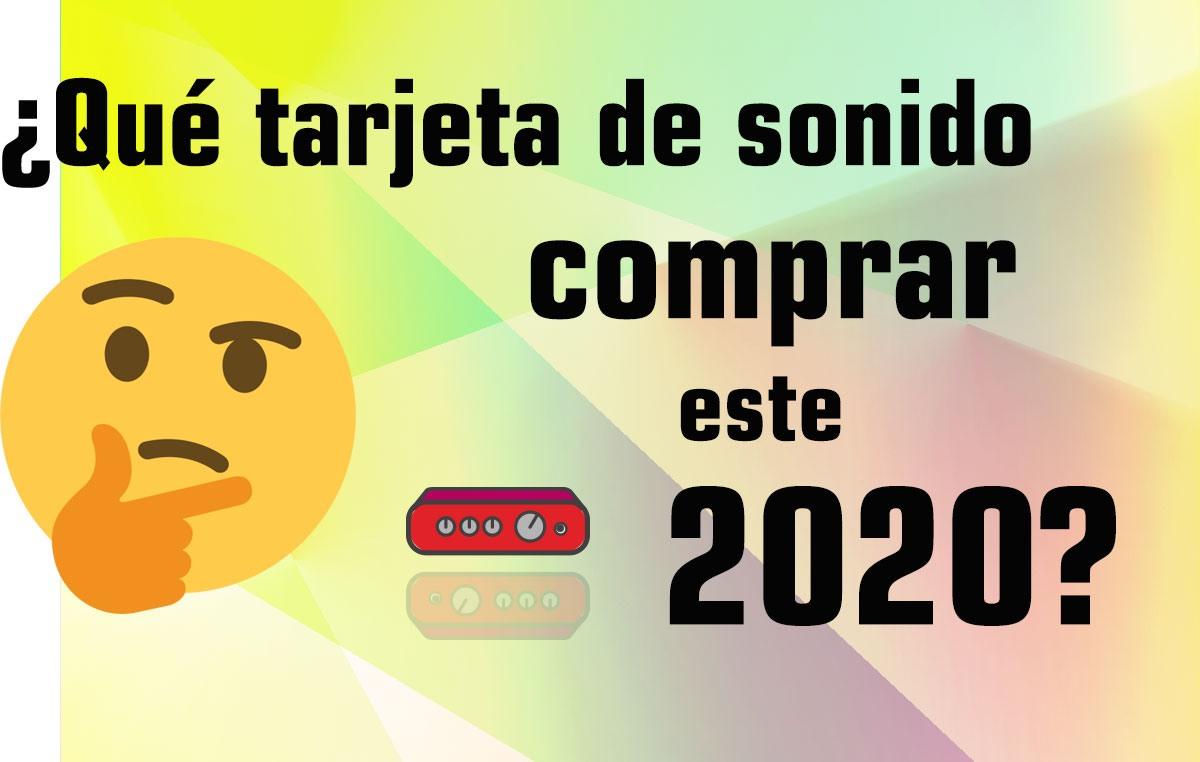 ¿Qué tarjeta de sonido comprar en 2020?
